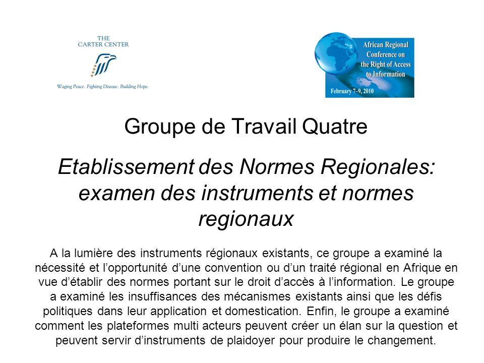 Enoncé de la Problématique Limpact des cadres régionaux existants sur le droit daccès à linformation nest pas clairement établi.