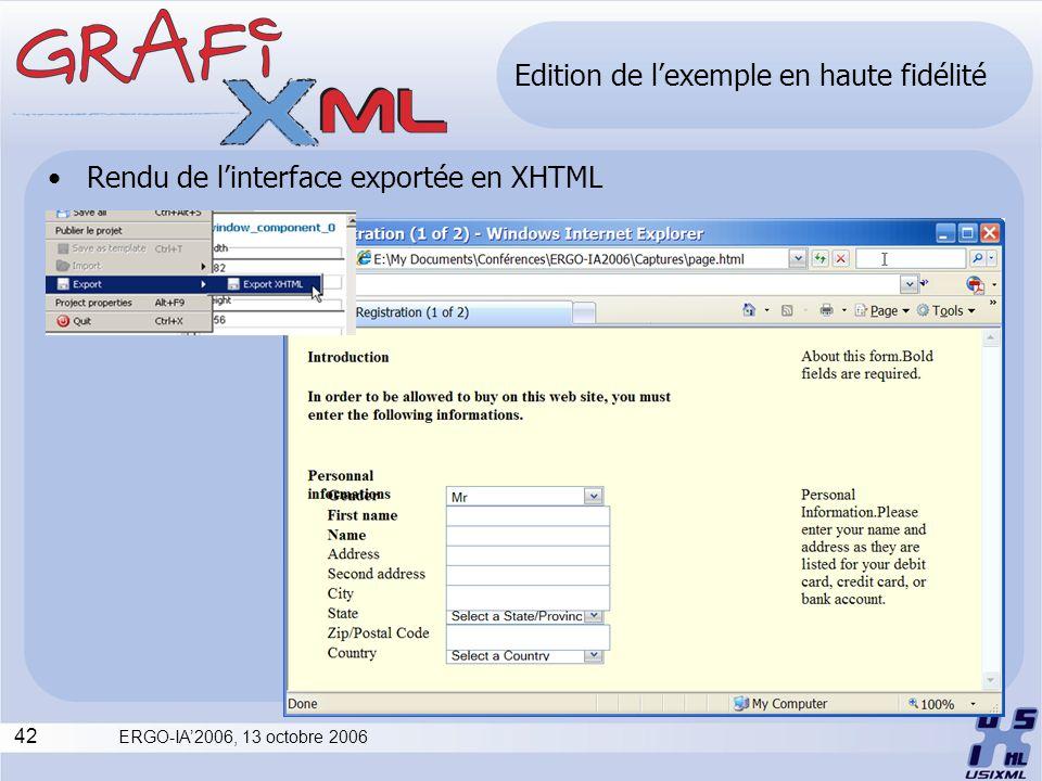 42 ERGO-IA2006, 13 octobre 2006 Edition de lexemple en haute fidélité Rendu de linterface exportée en XHTML