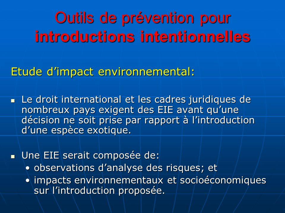 Outils de prévention pour introductions intentionnelles Etude dimpact environnemental: Le droit international et les cadres juridiques de nombreux pay