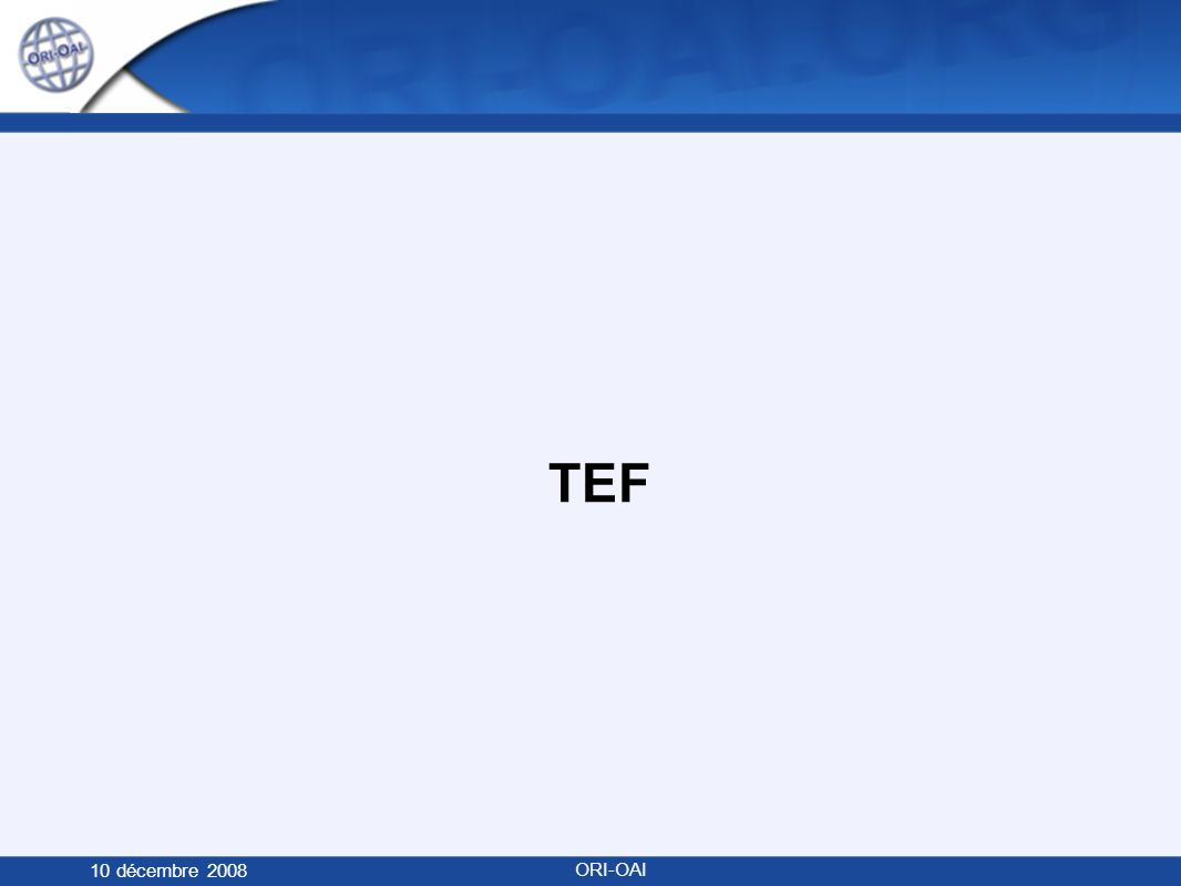 TEF 10 décembre 2008 ORI-OAI