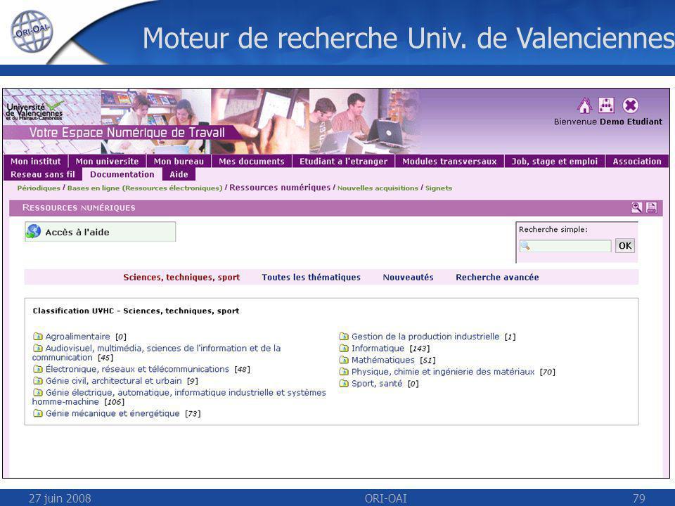 27 juin 2008ORI-OAI79 Moteur de recherche Univ. de Valenciennes