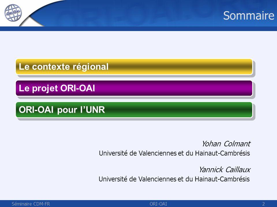 Séminaire CDM-FRORI-OAI33 Le contexte régional
