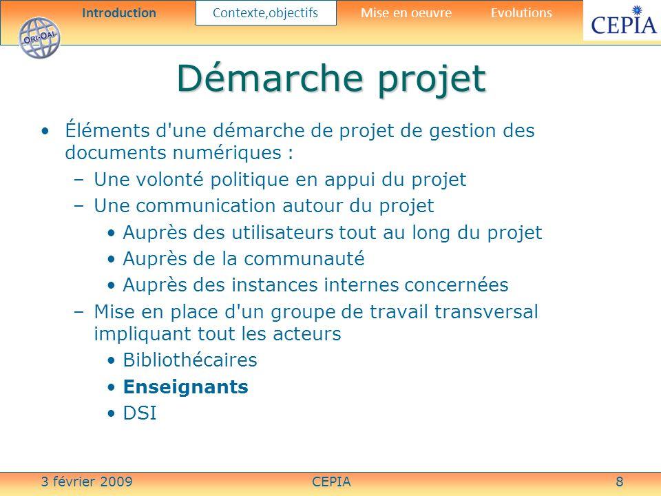 3 février 2009CEPIA29 Mise en oeuvre Composant liaison LMS -entrepôt Mise en oeuvre Composant liaison LMS -entrepôt IntroductionContexte,objectifs Mise en oeuvre Evolutions