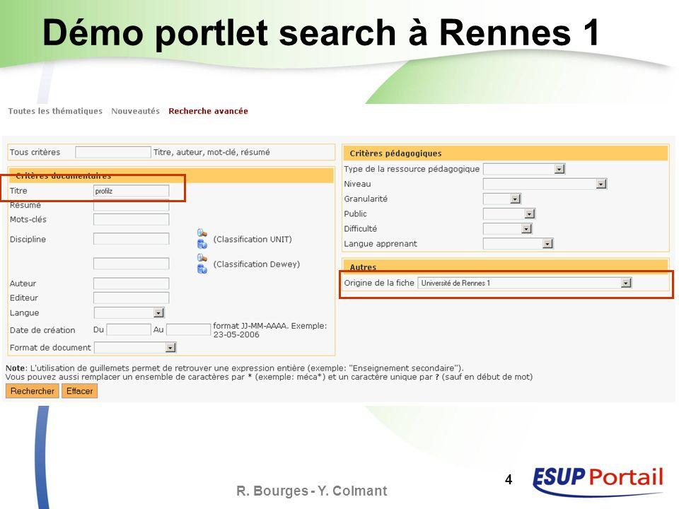 R. Bourges - Y. Colmant 5 Démo portlet search à Rennes 1