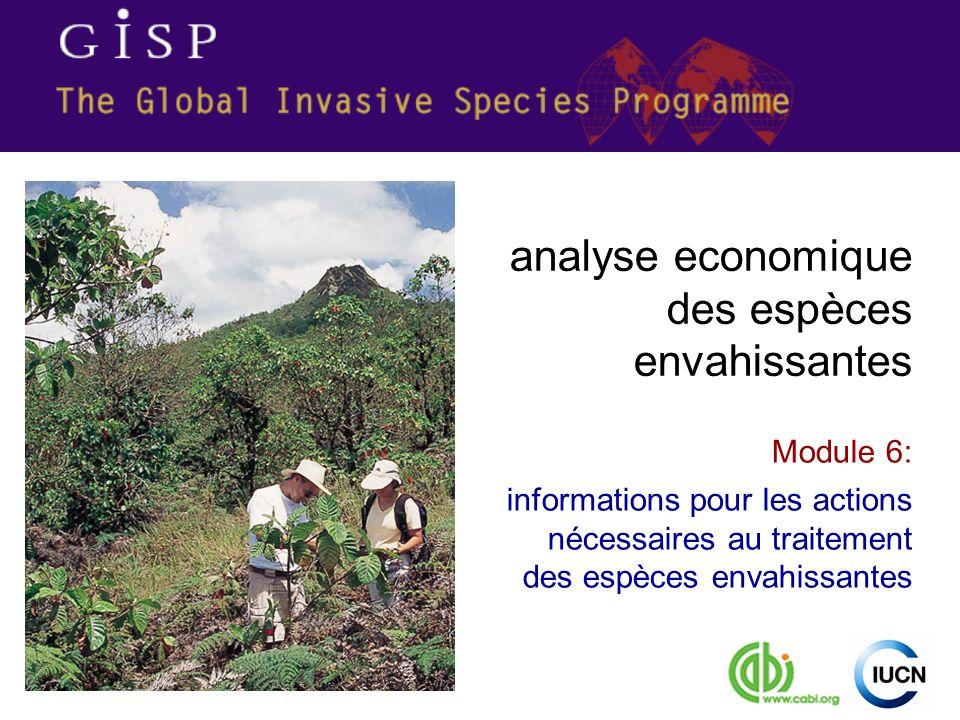 Module 6: informations pour les actions nécessaires au traitement des espèces envahissantes analyse economique des espèces envahissantes