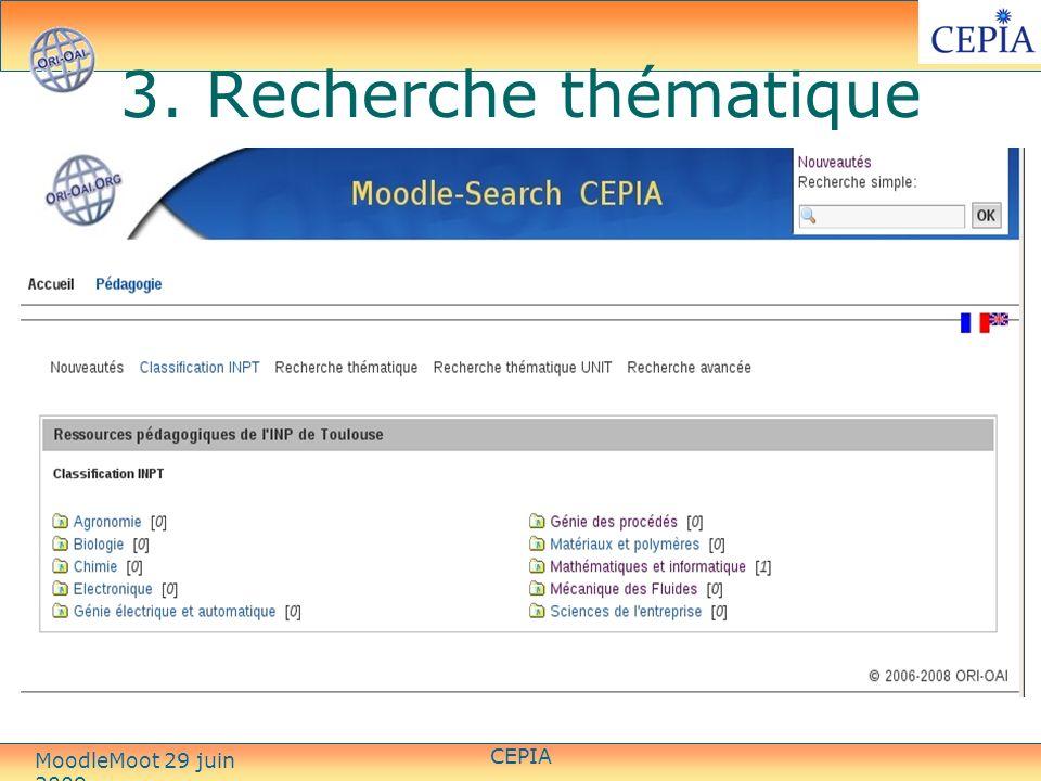 3. Recherche thématique CEPIA MoodleMoot 29 juin 2009