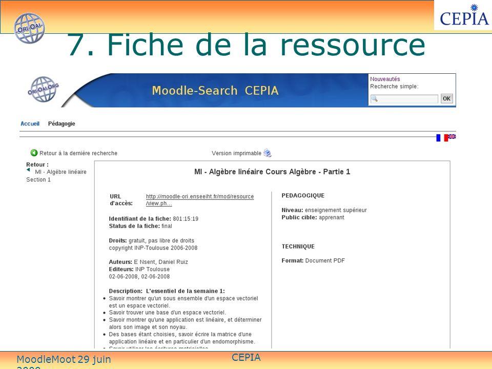 7. Fiche de la ressource CEPIA MoodleMoot 29 juin 2009