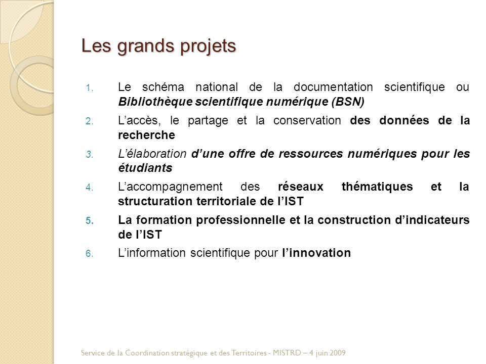 Les grands projets 1.