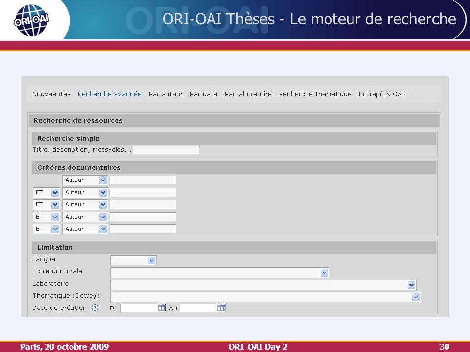 Paris, 20 octobre 2009ORI-OAI Day 230 ORI-OAI Thèses - Le moteur de recherche