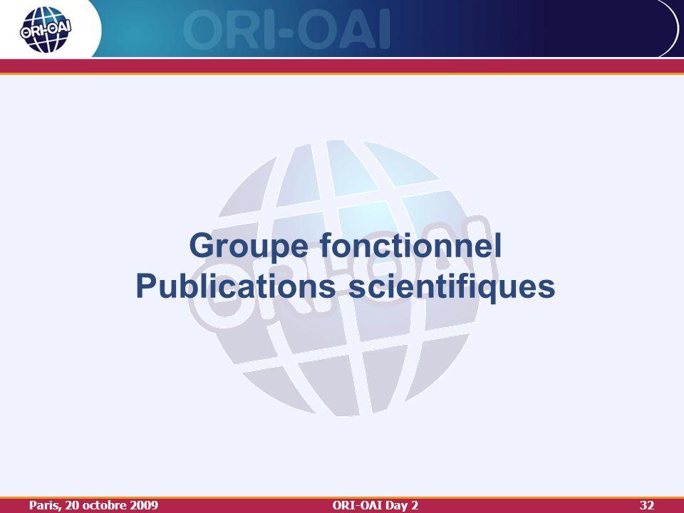 Paris, 20 octobre 2009ORI-OAI Day 232 Groupe fonctionnel Publications scientifiques
