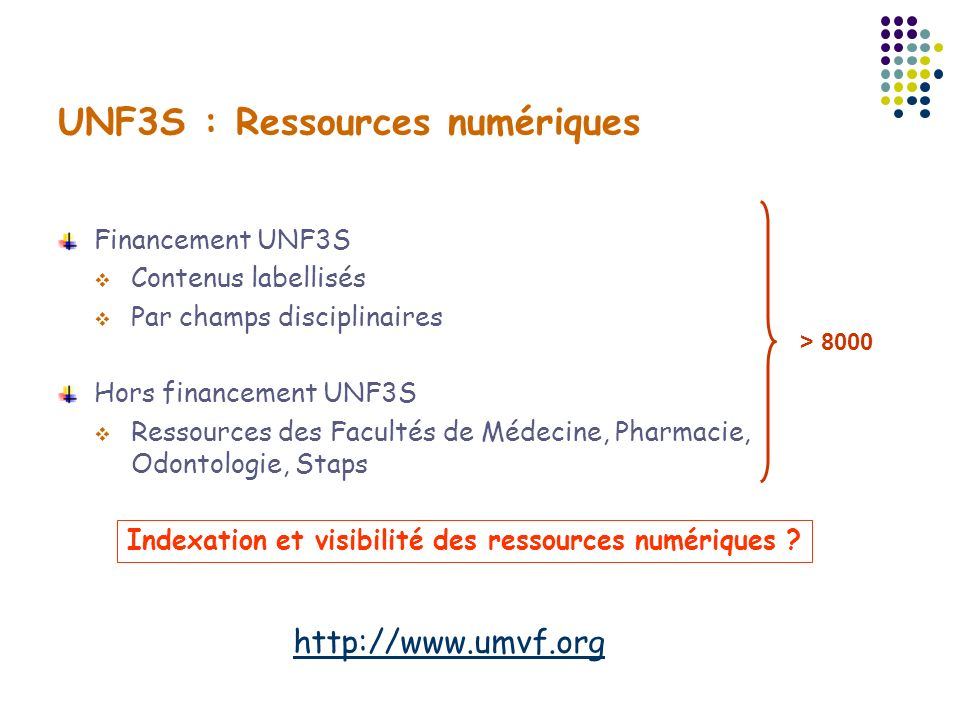 UMVF : Le dispositif d indexation et de visibilité des ressources numériques Doc UMVF CISMeF-Rouen Indexation manuelle et semi automatique Moteur de recherche 8000 ressources pédagogiques indexées Google UMVF Restriction aux domaines (Universités adhérentes) Mesh