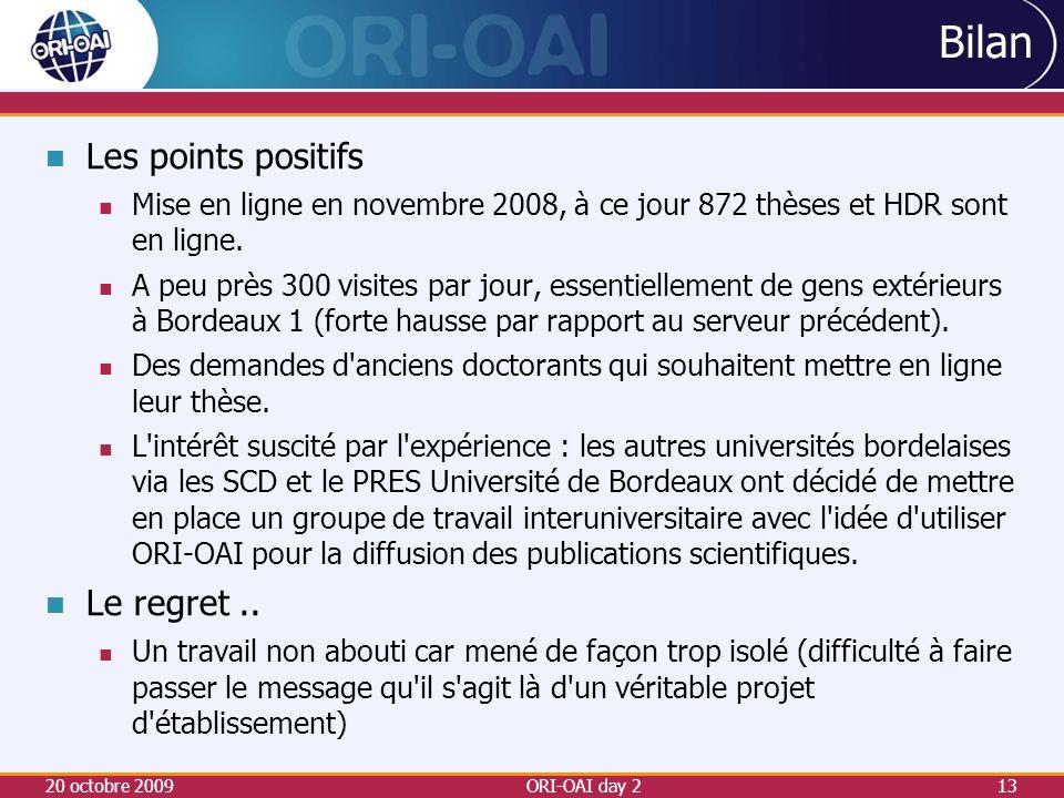 Les points positifs Mise en ligne en novembre 2008, à ce jour 872 thèses et HDR sont en ligne.
