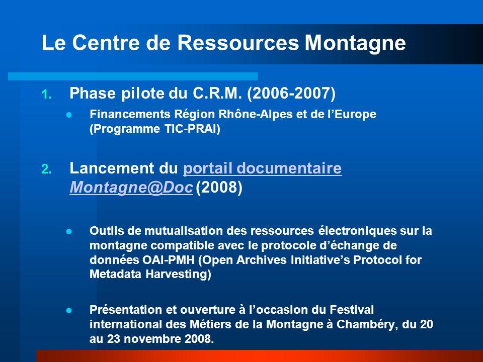 Le Centre de Ressources Montagne 1. Phase pilote du C.R.M.