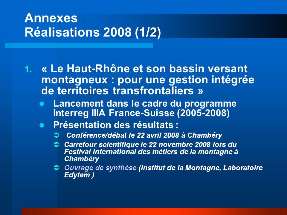 Annexes Réalisations 2008 (1/2) 1.