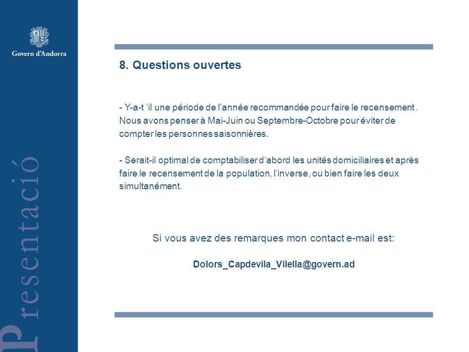 8. Questions ouvertes - Y-a-t il une période de lannée recommandée pour faire le recensement.