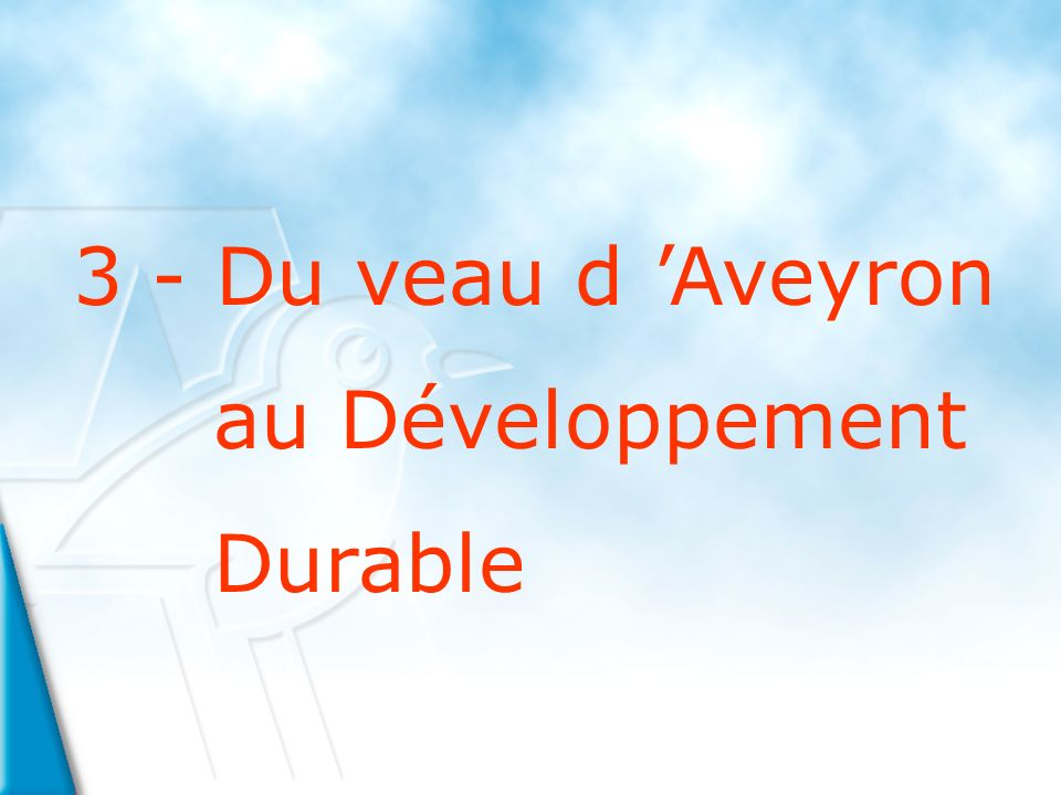 3 - Du veau d Aveyron au Développement Durable