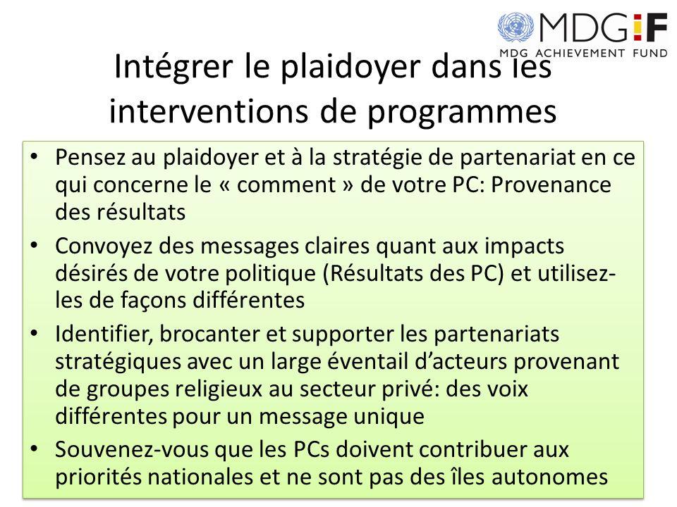 Intégrer le plaidoyer dans les interventions de programmes Pensez au plaidoyer et à la stratégie de partenariat en ce qui concerne le « comment » de v