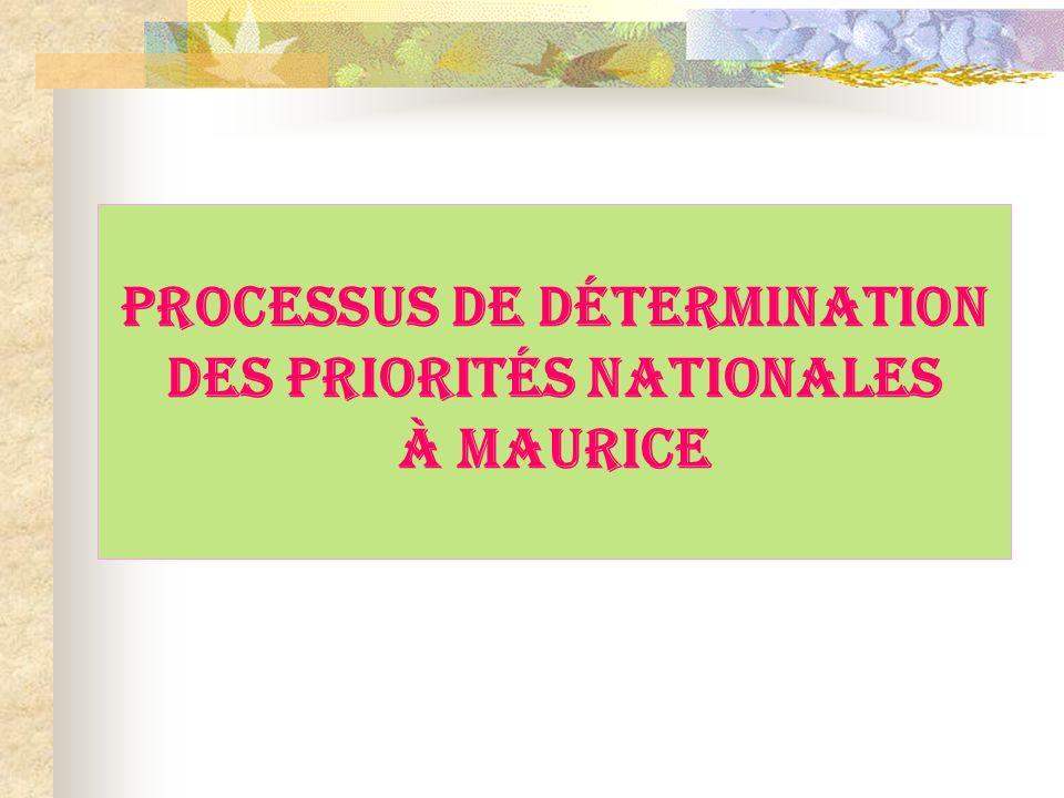 PROCESSUS DE DÉTERMINATION DES PRIORITÉS NATIONALES À MAURICE