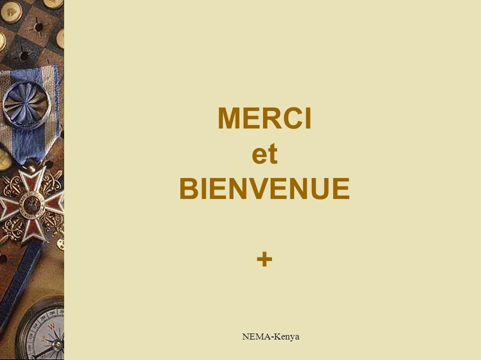 NEMA-Kenya MERCI et BIENVENUE +
