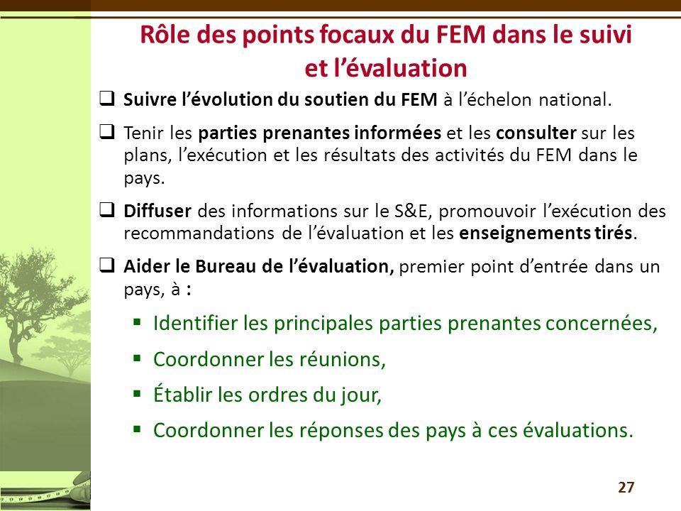 Suivre lévolution du soutien du FEM à léchelon national.