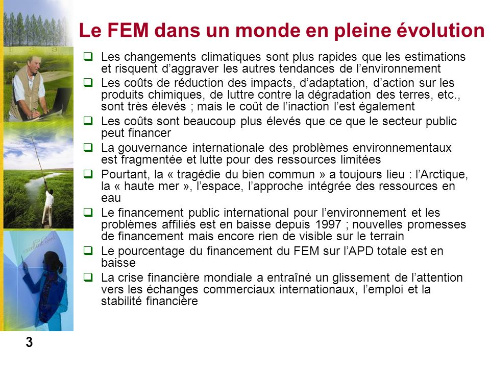 Le FEM et le financement pour lenvironnement 4 Tableau 1.