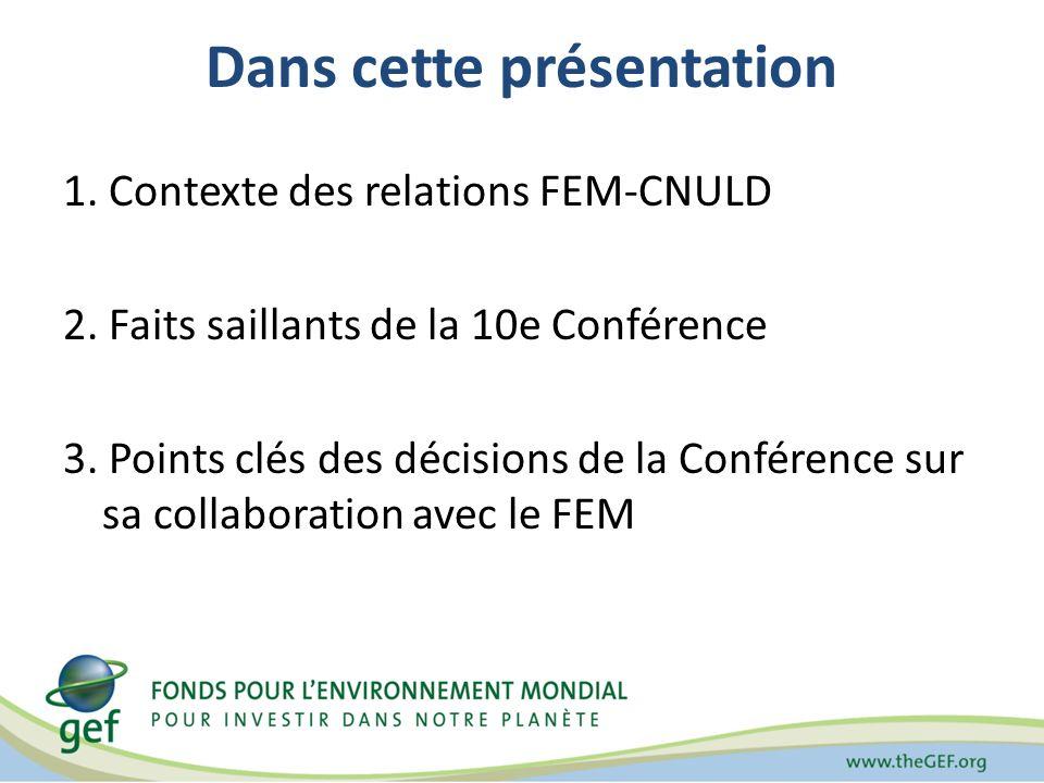 Dans cette présentation 1. Contexte des relations FEM-CNULD 2.