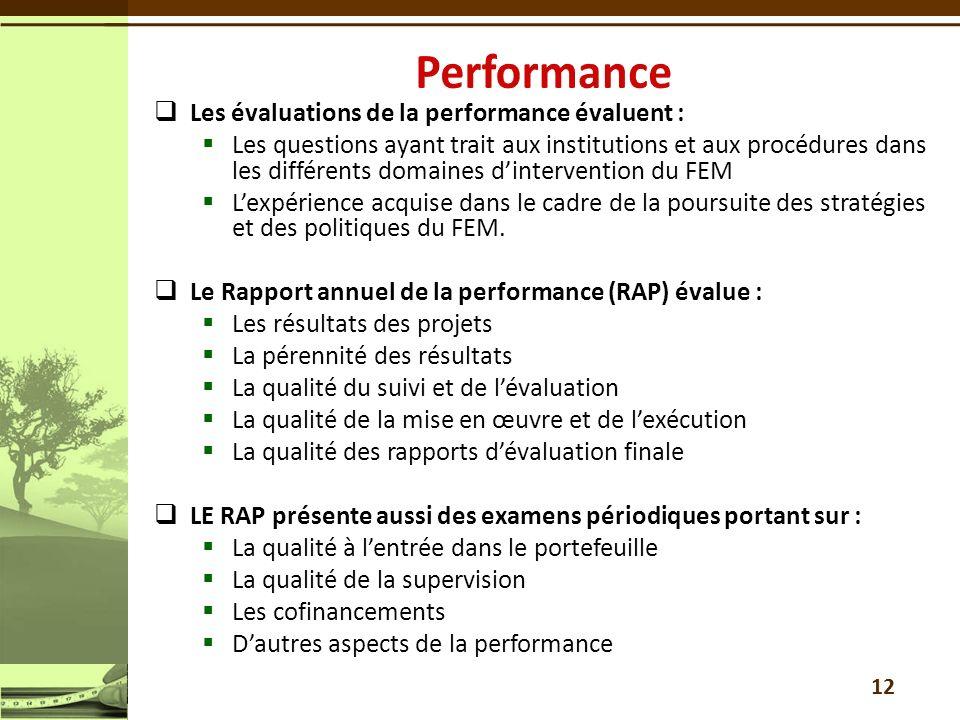 Les évaluations de la performance évaluent : Les questions ayant trait aux institutions et aux procédures dans les différents domaines dintervention d