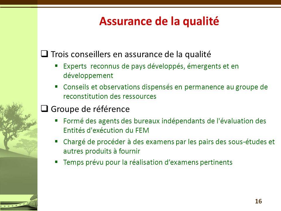 Trois conseillers en assurance de la qualité Experts reconnus de pays développés, émergents et en développement Conseils et observations dispensés en