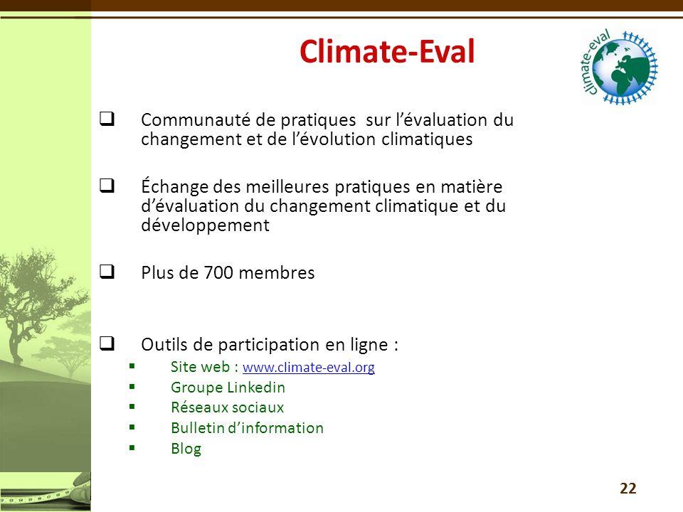 Communauté de pratiques sur lévaluation du changement et de lévolution climatiques Échange des meilleures pratiques en matière dévaluation du changeme