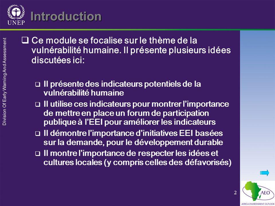 Division Of Early Warning And Assessment 2 Introduction Ce module se focalise sur le thème de la vulnérabilité humaine. Il présente plusieurs idées di