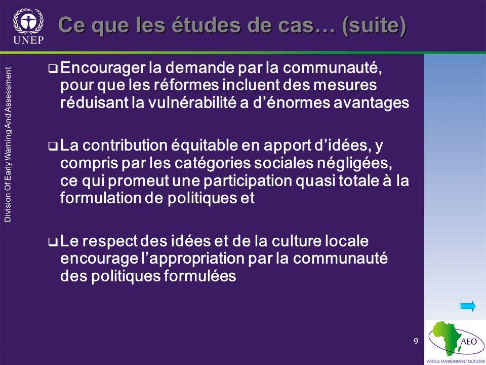 Division Of Early Warning And Assessment 9 Encourager la demande par la communauté, pour que les réformes incluent des mesures réduisant la vulnérabil