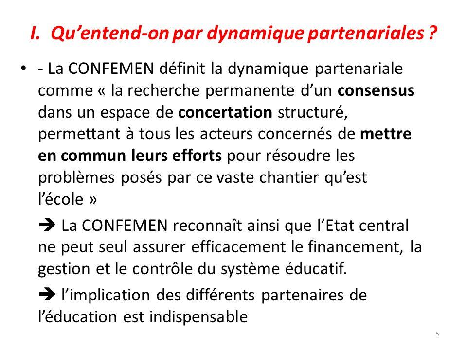 I. Quentend-on par dynamique partenariales ? - La CONFEMEN définit la dynamique partenariale comme « la recherche permanente dun consensus dans un esp