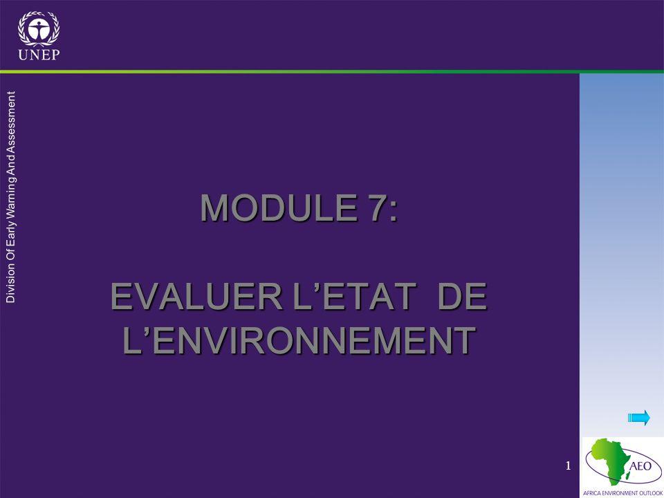 Division Of Early Warning And Assessment 42 Certains indicateurs environnementaux suggérés pour AEO-2 ThèmeIndicateurs PressionEtatRéponse Changement climatique -Consommation de carburant -Emissions de gaz à effet de serre -Température mondiale moyenne -Quantité de CO2 ou dautres gaz à effet de serre dans lair -Changement dans lutilisation de lénergie Qualité de leau/ eutrophisation -Emissions dazote et de phosphore -Déversement deaux usées -Densité du bétail -BOD; oxygène dissout; quantité dazote et de phosphore dans leau -Traiter leau pour la population -les utilisateurs paient pour le traitement des eaux usées Qualité de lenvironnement urbain -Pollution de lair -Densité de la circulation -Migration rurale- urbaine -qualité de lair urbain -Concentration dozone à terre -Dépenses pour la réduction de pollution