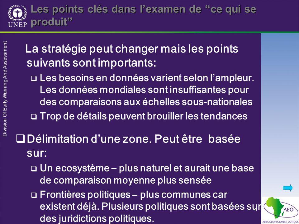 Division Of Early Warning And Assessment 4 Les points clés dans lexamen de ce qui se produit La stratégie peut changer mais les points suivants sont i