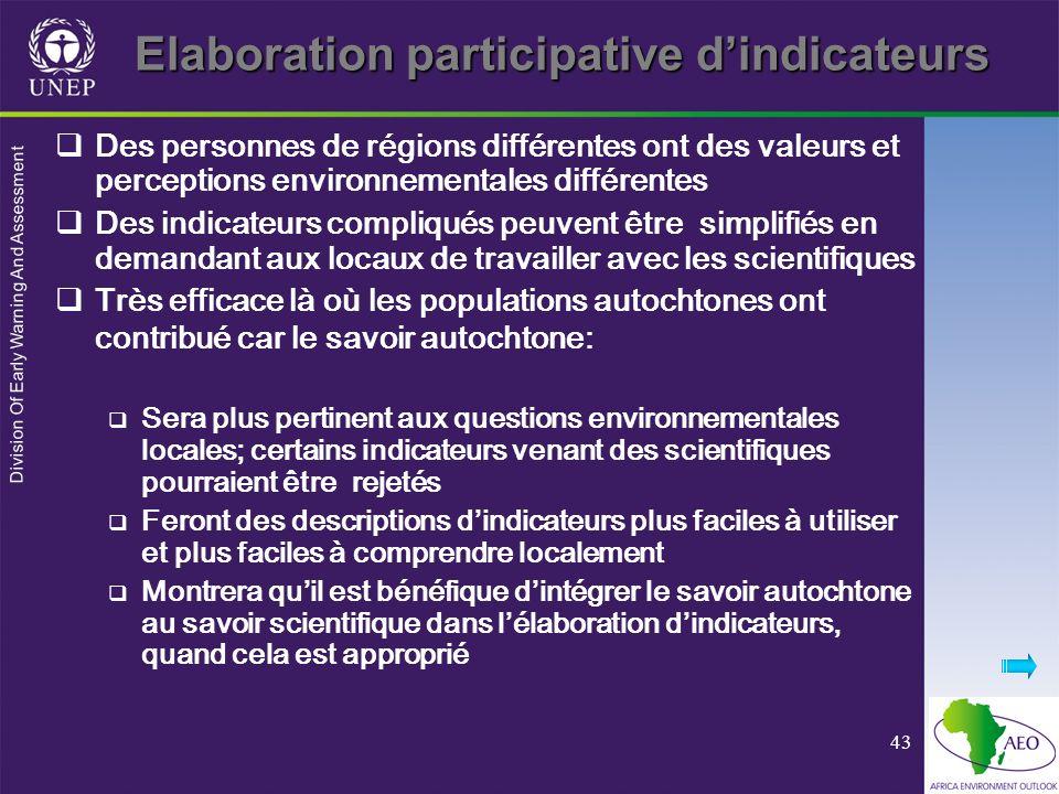 Division Of Early Warning And Assessment 43 Elaboration participative dindicateurs Des personnes de régions différentes ont des valeurs et perceptions