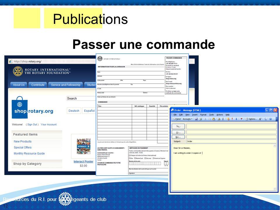 Publications Passer une commande Ressources du R.I. pour les dirigeants de club 12