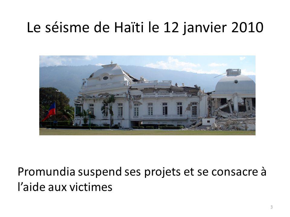 Le séisme de Haïti le 12 janvier 2010 Promundia suspend ses projets et se consacre à laide aux victimes 3