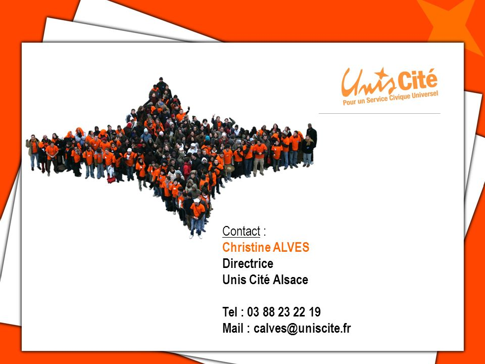 Contact : Christine ALVES Directrice Unis Cité Alsace Tel : Mail :