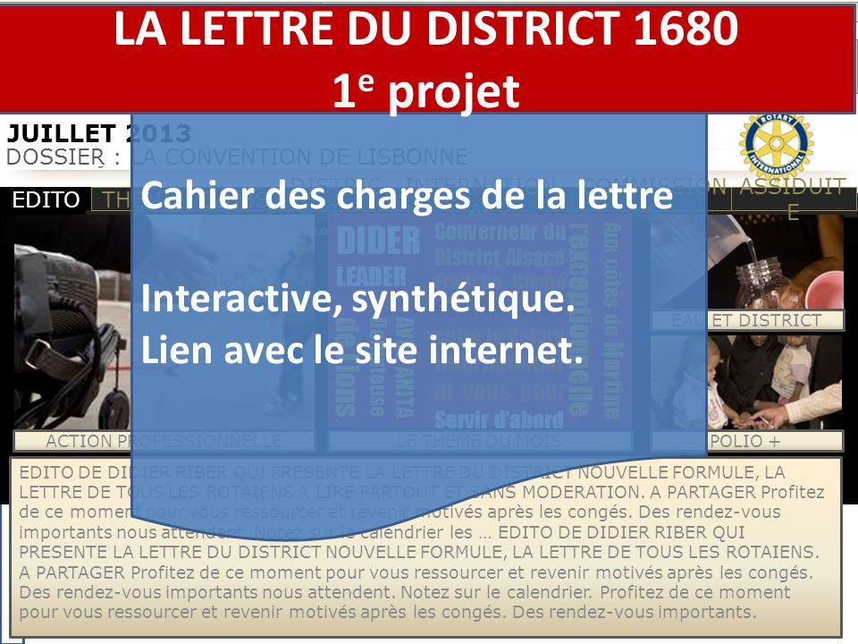 DIDER LEADER Gouverneur du District Alsace Franche Comté communique entre le Rotary international et vous pour Servir dabord Aux côtés de Martine l exceptionnelle.