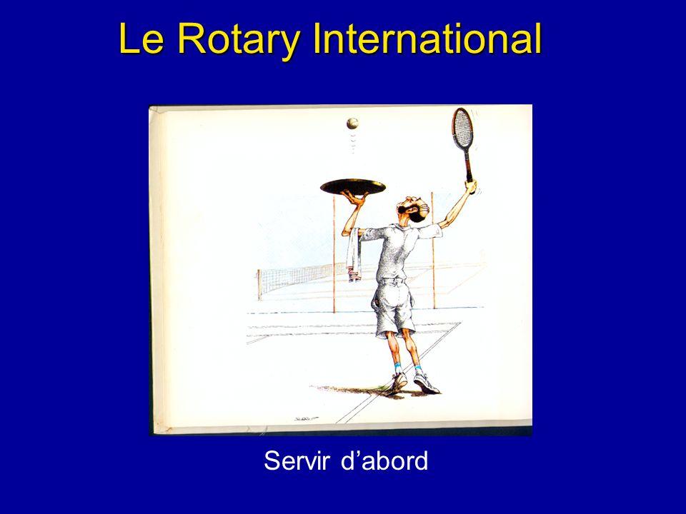 Le Rotary International Servir dabord