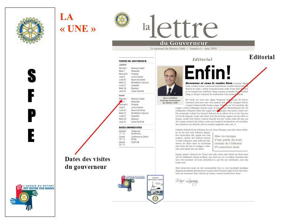 SFPESFPE Dates des visites du gouverneur Editorial LA « UNE »