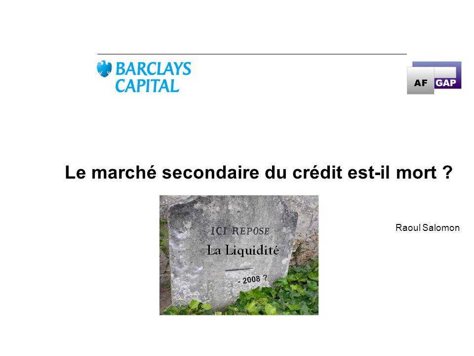 Le marché secondaire du crédit est-il mort ? Raoul Salomon