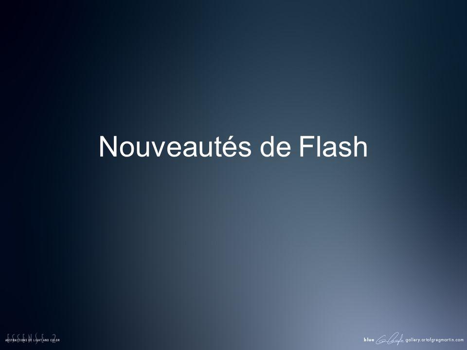 Nouveautés de Flash