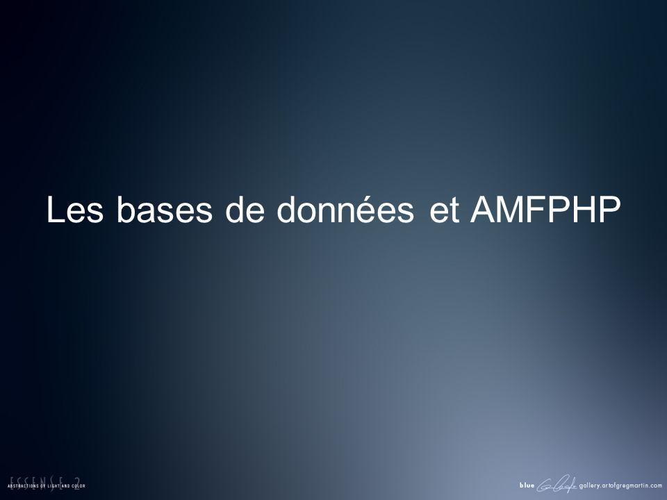 Les bases de données et AMFPHP