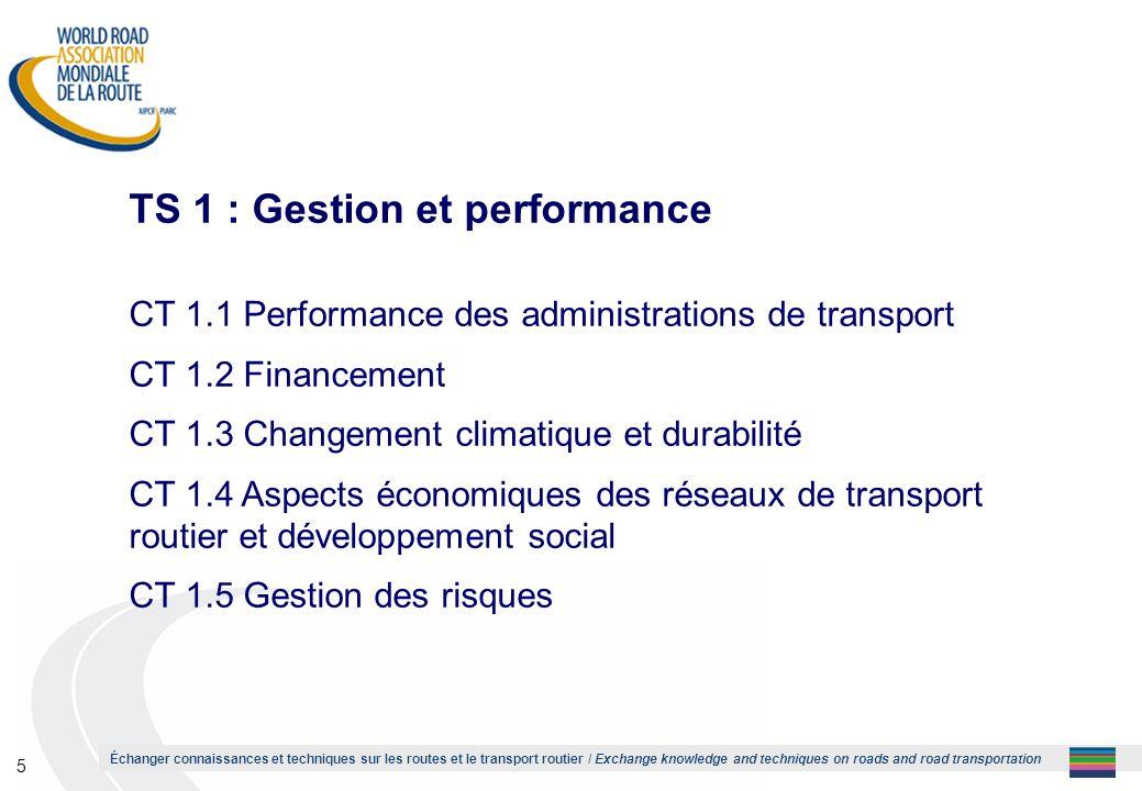 Échanger connaissances et techniques sur les routes et le transport routier / Exchange knowledge and techniques on roads and road transportation 5 TS