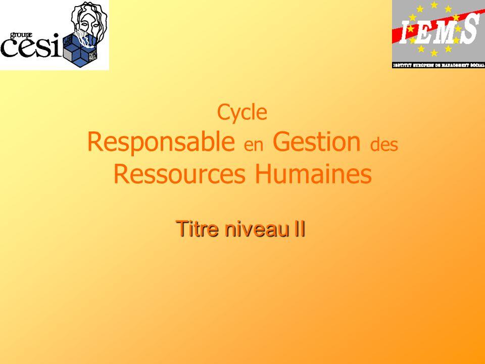 Cycle Responsable en Gestion des Ressources Humaines Titre niveau II