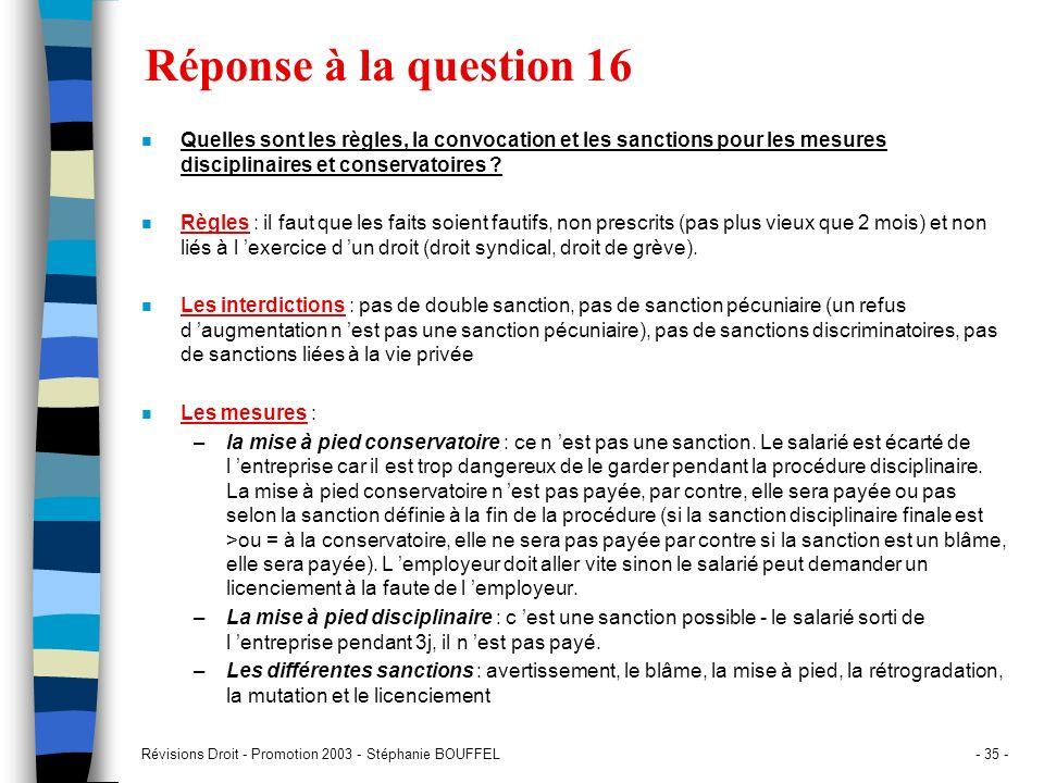 Révisions Droit - Promotion 2003 - Stéphanie BOUFFEL- 35 - Réponse à la question 16 n Quelles sont les règles, la convocation et les sanctions pour le