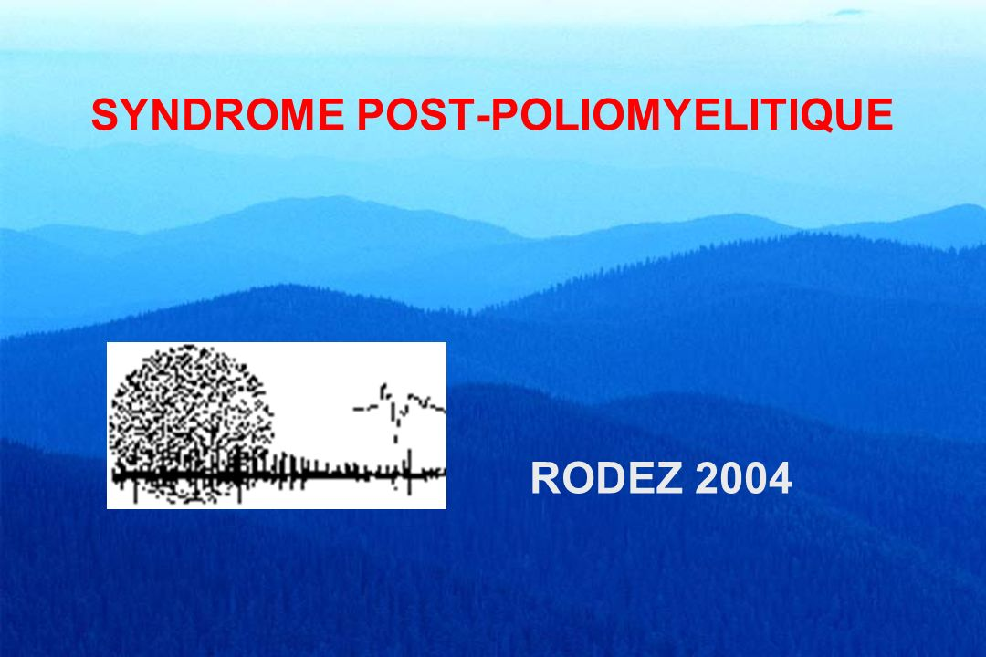 SYNDROME POST-POLIOMYELITIQUE RODEZ 2004