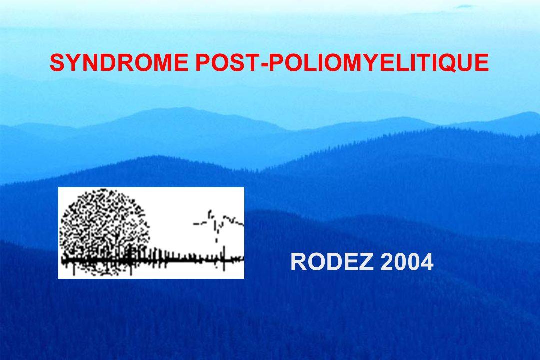 POLIOMYÉLITE État grippal (fièvre, troubles gastro-intestinaux, douleurs musculaires) Atteinte nerveuse fruste ou destructrice –paralysie flasque, ROT abolis –amyotrophie rapide –déficits étendus ou focaux (bulbaire, respiratoire) –LCR : cytologie élevée Récupération sur plusieurs mois –réveil des motoneurones sidérés par inflammation –compensation fonctionnelle partielle secondaire –recrutement de fibres musculaires complémentaires Troubles de croissance