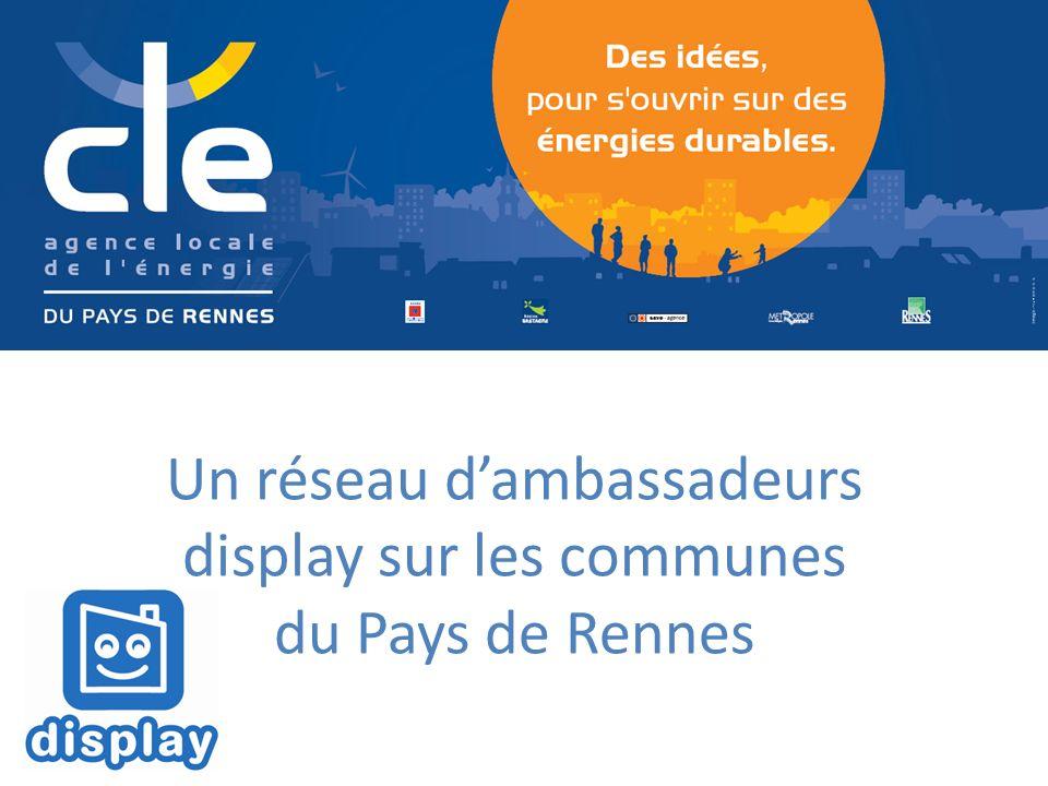 Un réseau dambassadeurs display sur les communes du Pays de Rennes